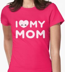 I Love My Mom Women's Fitted T-Shirt