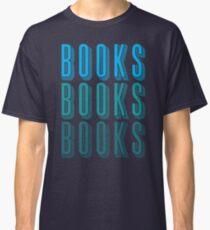 BOOKS BOOKS BOOKS in blue Classic T-Shirt
