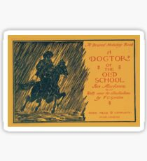 Artist Posters A desired holiday book A doctor of the old school by Ian Maclaren with over 60 illustrations by FC Gordon WC Greenough 1895 0567 Sticker