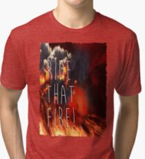 RIDE THAT FIRE Tri-blend T-Shirt