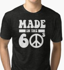 Made in the 1960's Tri-blend T-Shirt
