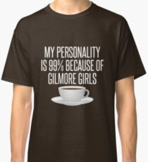gilmore Personality Classic T-Shirt