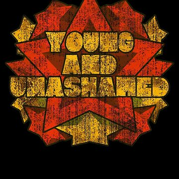 Young And Unashamed - Stars by CreativoDesign