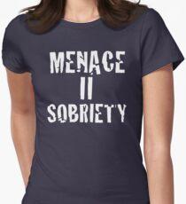 Menace II Sobriety - Parody shirt - Menace II society Women's Fitted T-Shirt