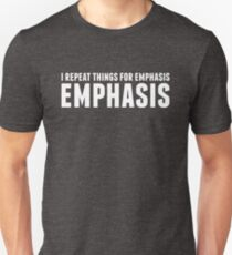 EMPHASIS in white Unisex T-Shirt