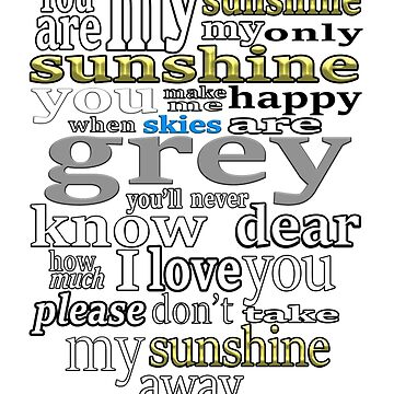 You Are My Sunshine_Typography by aliciacounter