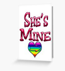 She's Mine (Arrow Pointing Right) Greeting Card