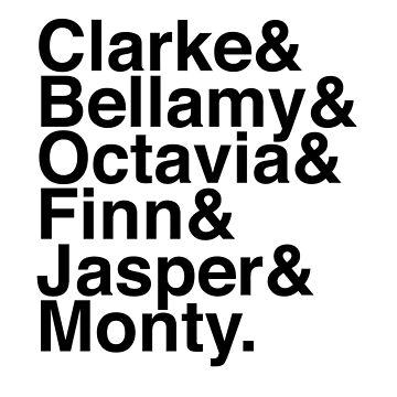 Clarke & Bellamy & Octavia & Finn & Jasper & Monty. (The 100) by Kitmagic