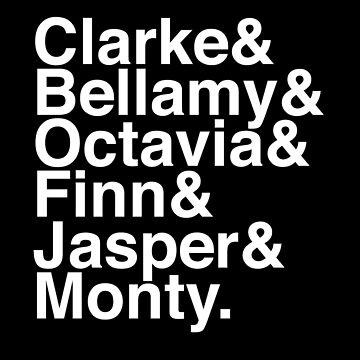 Clarke & Bellamy & Octavia & Finn & Jasper & Monty. (The 100) (Inverse) by Kitmagic