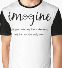 Imagine - John Lennon Tribute Typography Artwork - You may say I'm a dreamer, but I'm not the only one... Graphic T-Shirt
