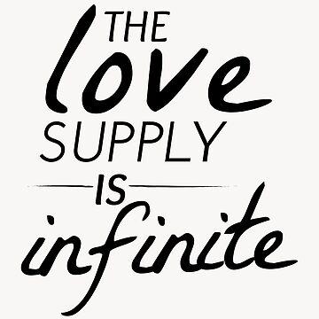 The Love Supply is Infinite by wonderkay