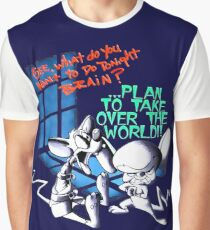 Pinky and Brain Take over The world Graphic T-Shirt