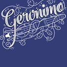 Geronimo! by tillieke