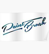 Paint Brush Poster