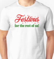 Festivus For The Rest Of Us Unisex T-Shirt