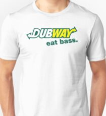 Dubway - Eat Bass Unisex T-Shirt