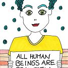 All Human Beings Are Beautiful by ArtistACP