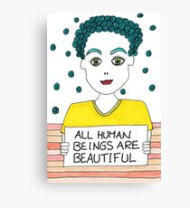 All Human Beings Are Beautiful Canvas Print