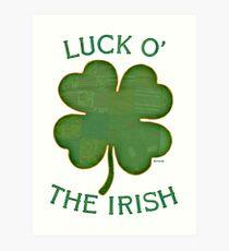 Luck 'O The Irish Art Print