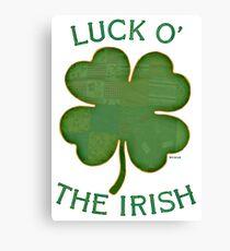 Luck 'O The Irish Canvas Print