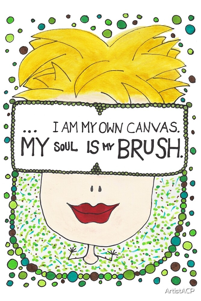 My Soul Is My Brush by ArtistACP