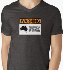 WARNING: CURRENTLY OPERATED BY MORONS Men's V-Neck T-Shirt