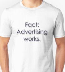 Fact: Advertising Works T-Shirt