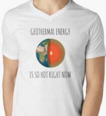 GEOTHERMAL ENERGY IS SO HOT RIGHT NOW T-Shirt
