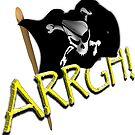 Pirate Flag - ARRGH!  by Gravityx9