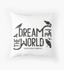 Dream me the world Throw Pillow