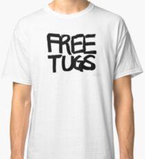 FREE TUGS (black) Classic T-Shirt
