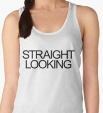 Straight Looking Women's Tank Top