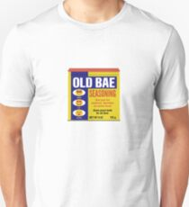 Old Bay or Old Bae?? For lovers of Old Bay Unisex T-Shirt