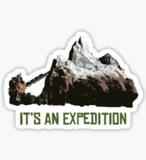 It's An Expedition Sticker