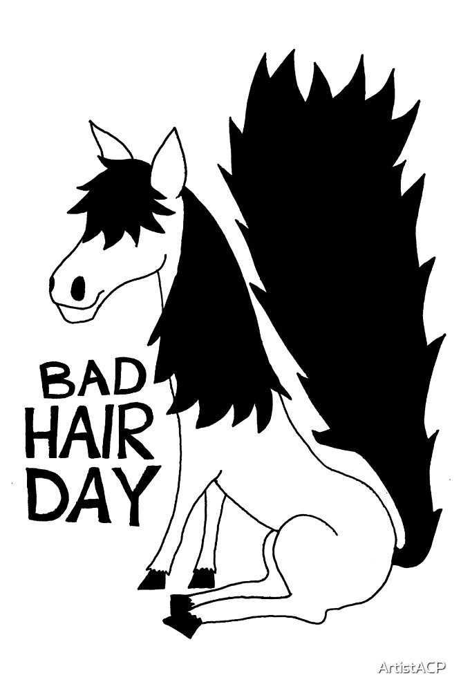 Bad Hair Day Horse by ArtistACP