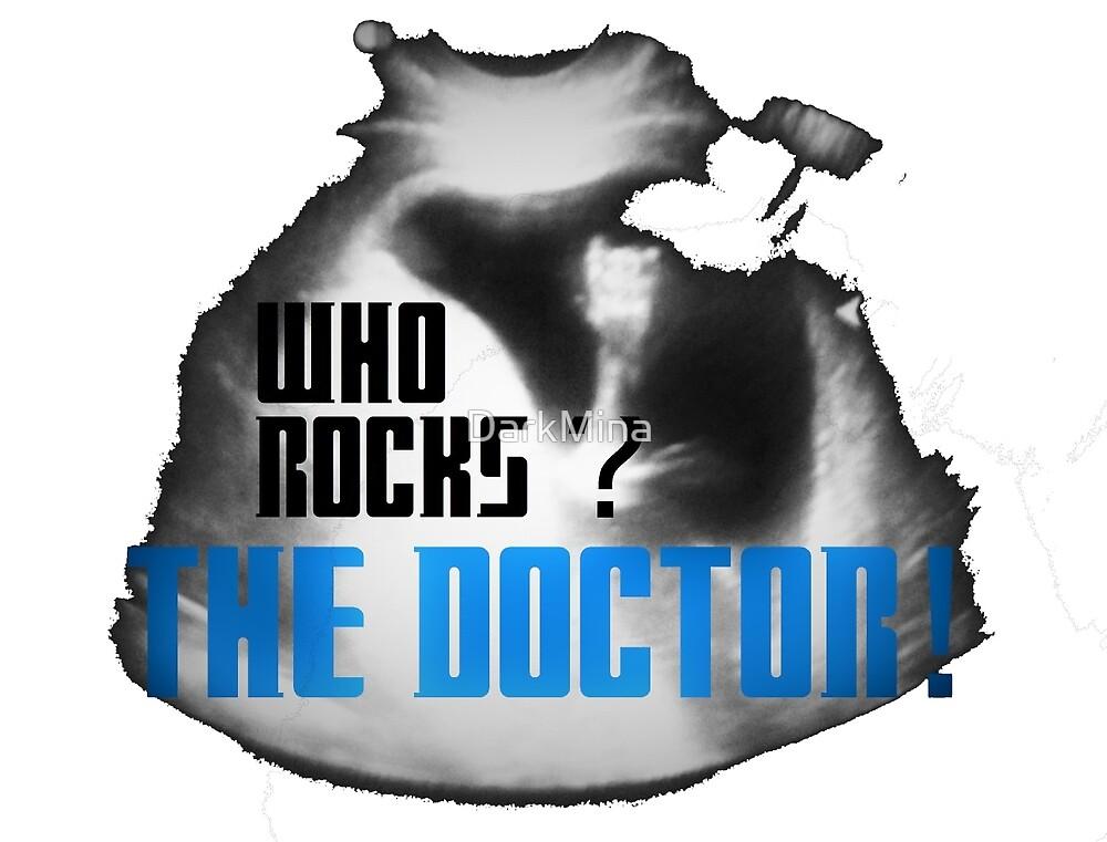 Who rocks? The Doctor! by DarkMina
