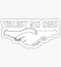 trust no one! Sticker