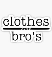 One tree hill- Clothes over bro's Sticker