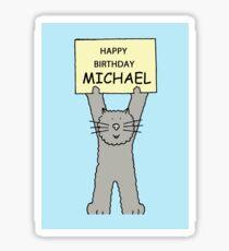 Happy Birthday Michael, grey cat. Sticker