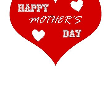 Mother's Day Heart Large by MegaGalactus