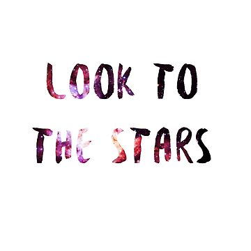 Look to the stars by merlinemrys