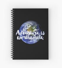 Adventure is worthwhile - Aesop Spiral Notebook