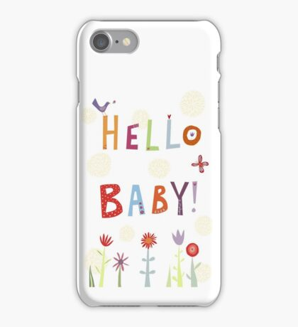 Hello Baby! iPhone Case/Skin