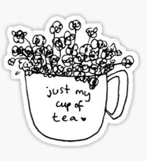 Just My Cup of Tea Sticker