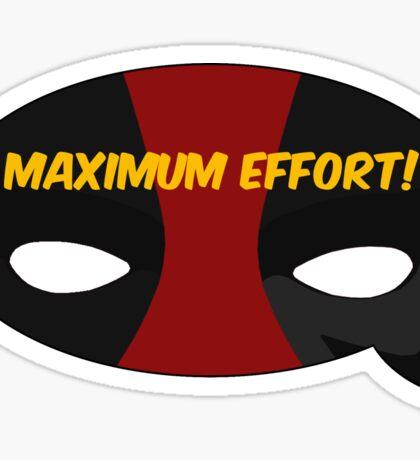Maximum Effort! Sticker