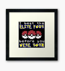 I beat the Elite Four Framed Print