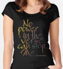 No Power in the 'Verse can stop Me, Browncoats Forever Women's Fitted Scoop T-Shirt