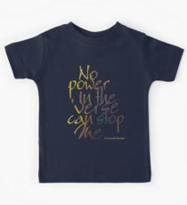No Power in the 'Verse can stop Me, Browncoats Forever Kids Tee