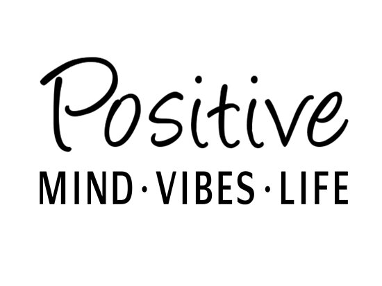 Positive Mind Positive Vibes Positive Life Posters By Coolfuntees