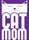 Cat Mom by Adam Grey